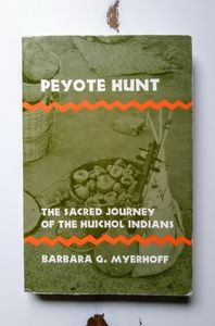 Anthropology Book | Peyote Hunt by B.G.M.